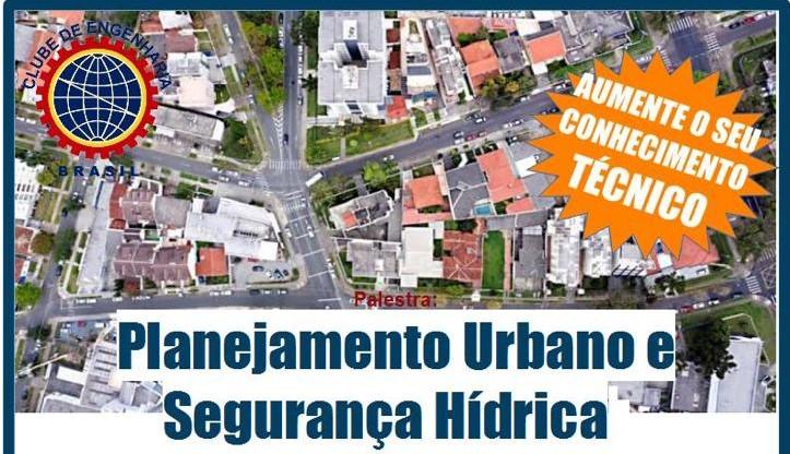 Planejamento Urbano e Segurança Hídrica