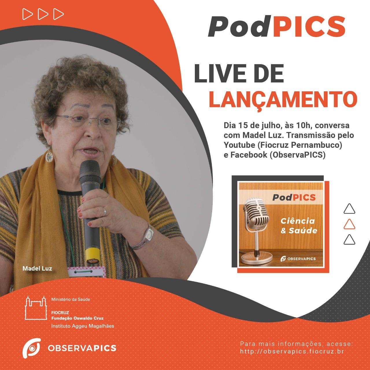 Podcast aborda ciência e saúde integrativa com a pesquisadora Madel Luz